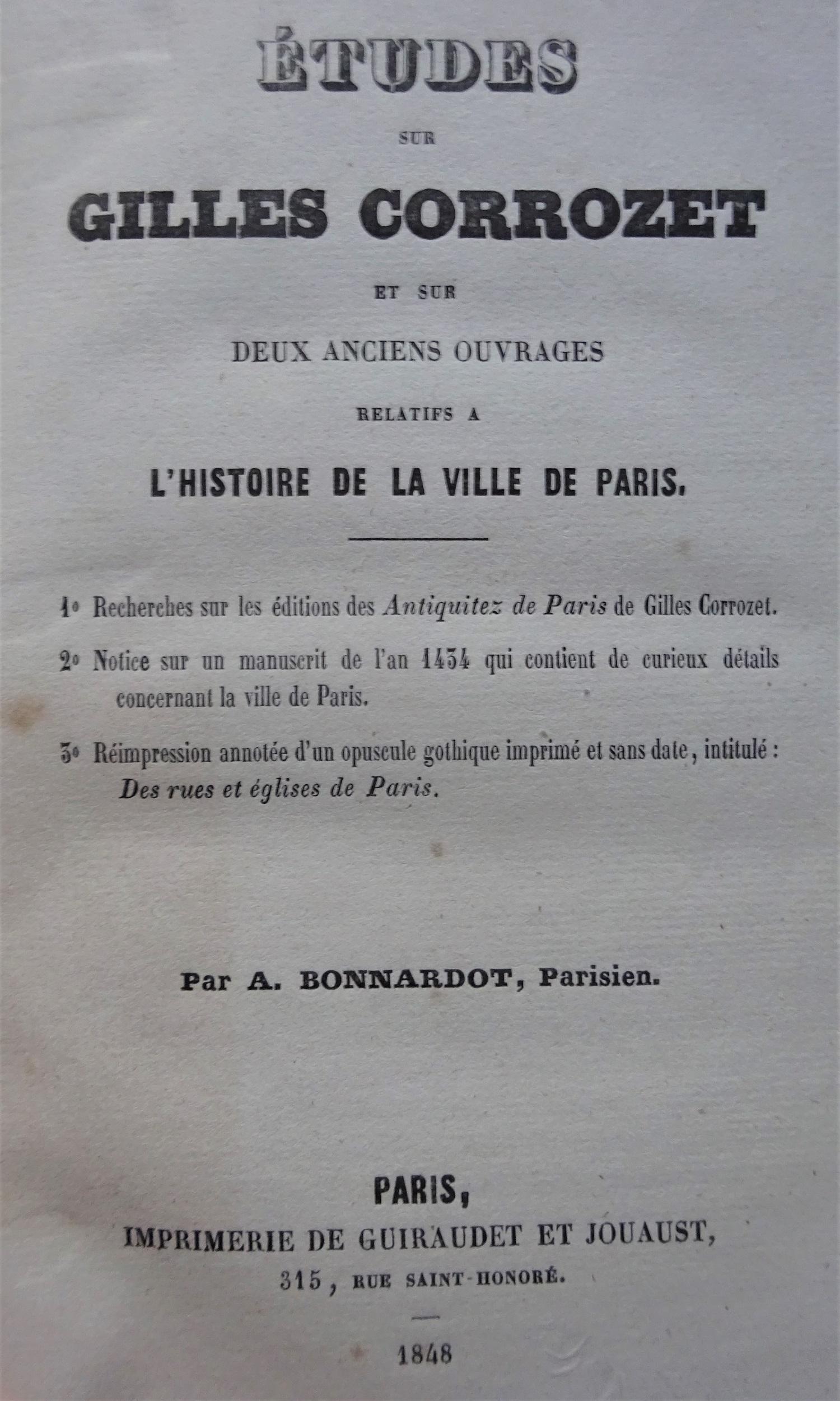 Etudes sur Gilles Corrozet et sur deux anciens ouvrages relatifs à l'histoire de la ville de Paris