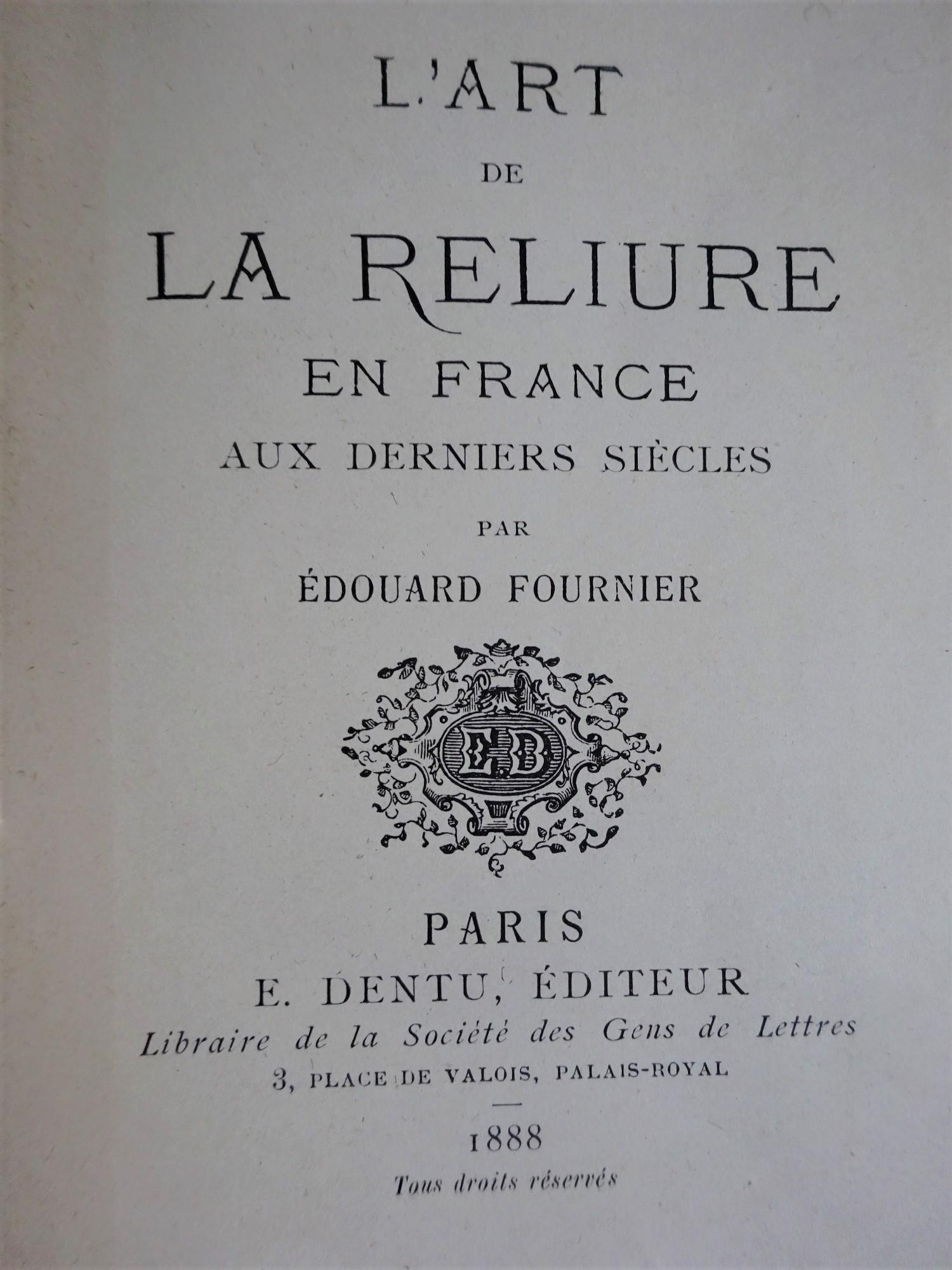 L'art de la reliure en France aux derniers siècles