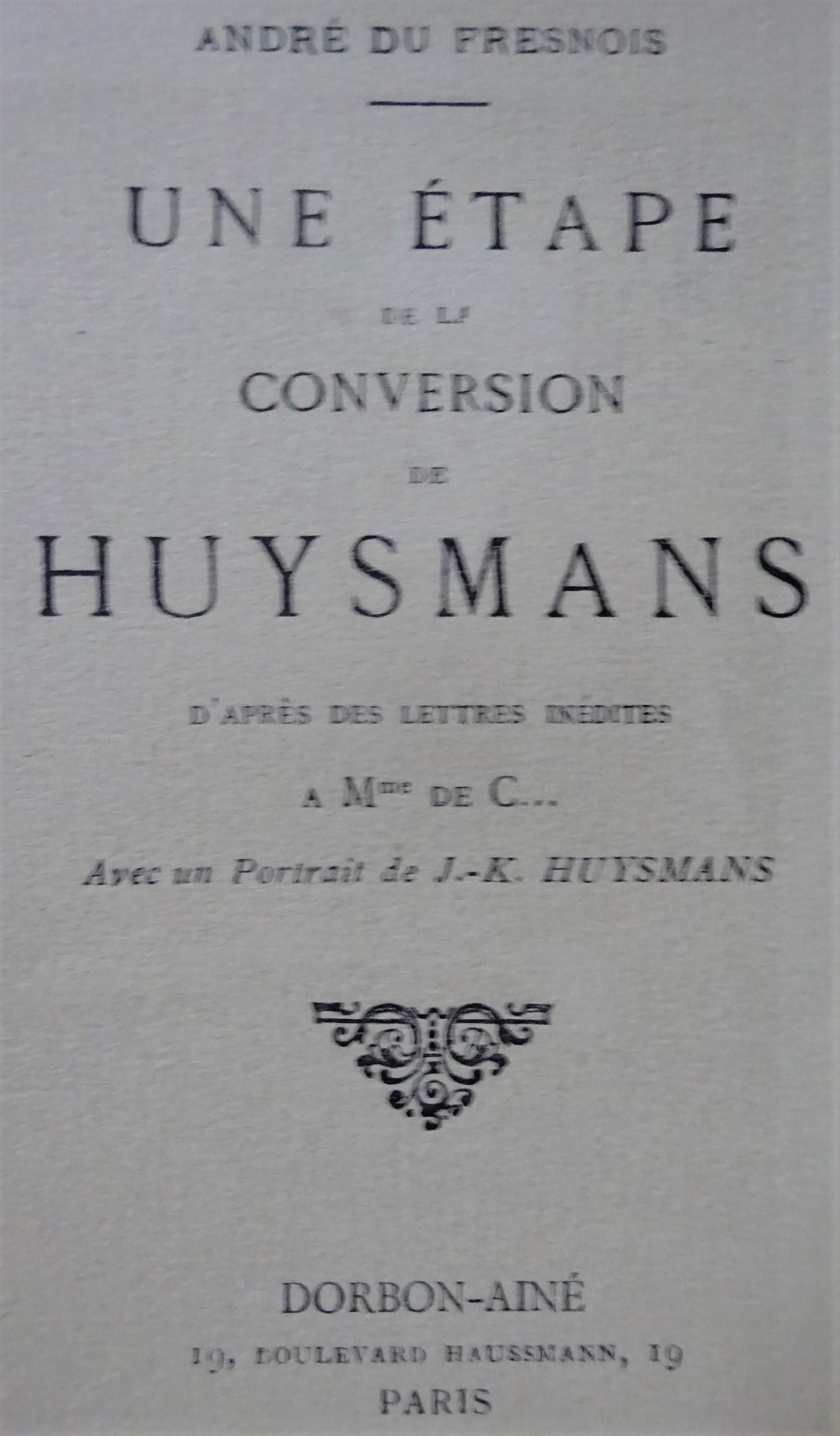 Une étape de la conversion de Huysmans