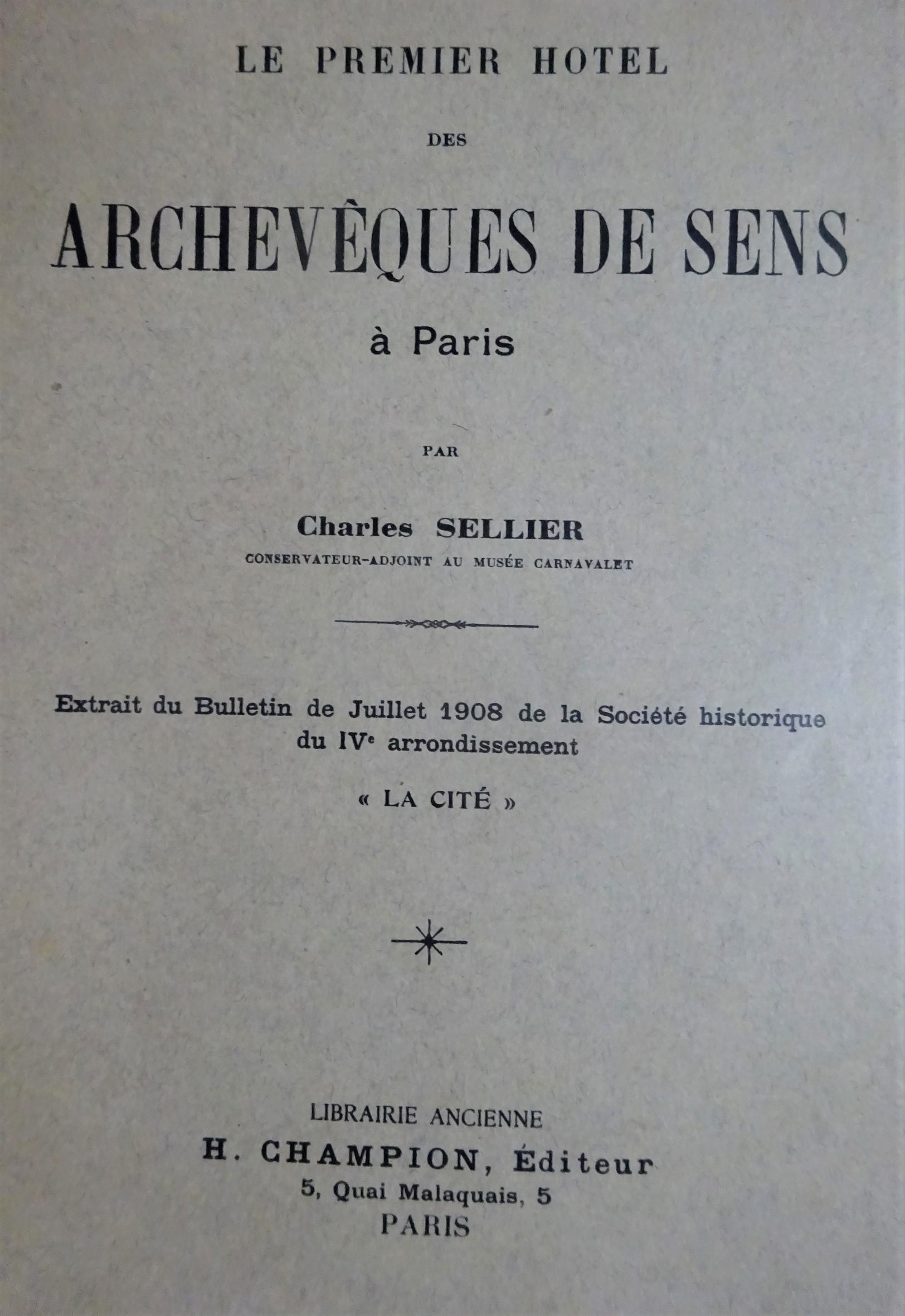 Le premier hôtel des Archevêques de Sens à Paris