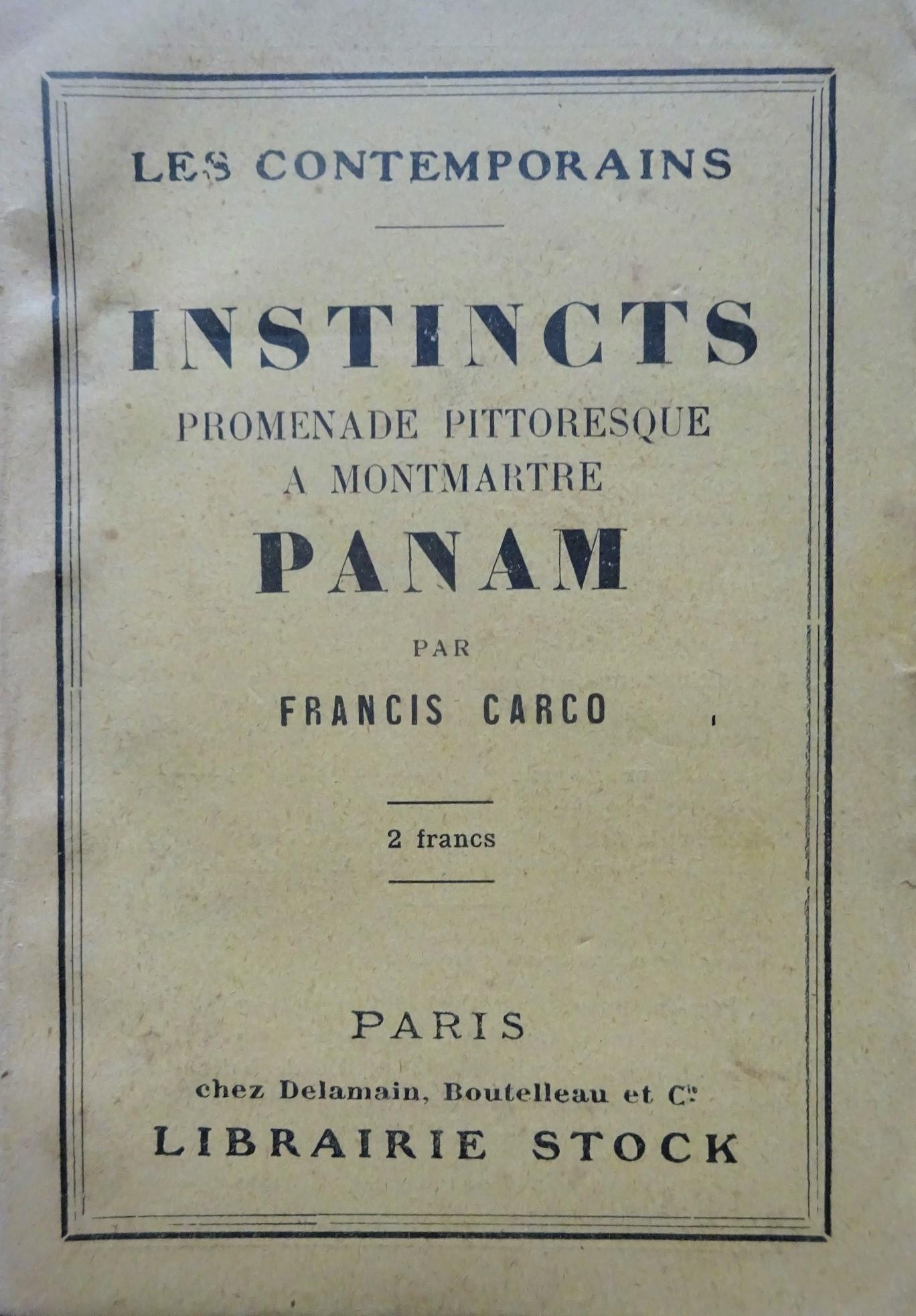 1922. Instincts. Promenade pittoresque à Montmartre. Panam