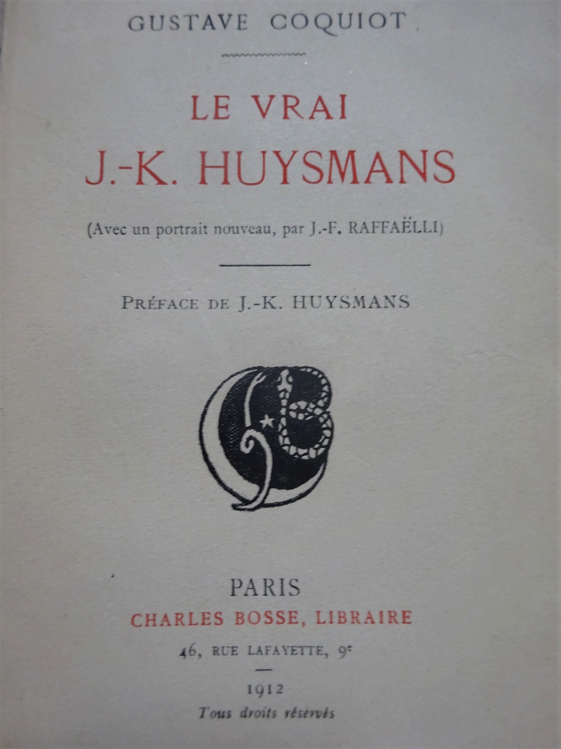 Le vrai J.-K.Huysmans