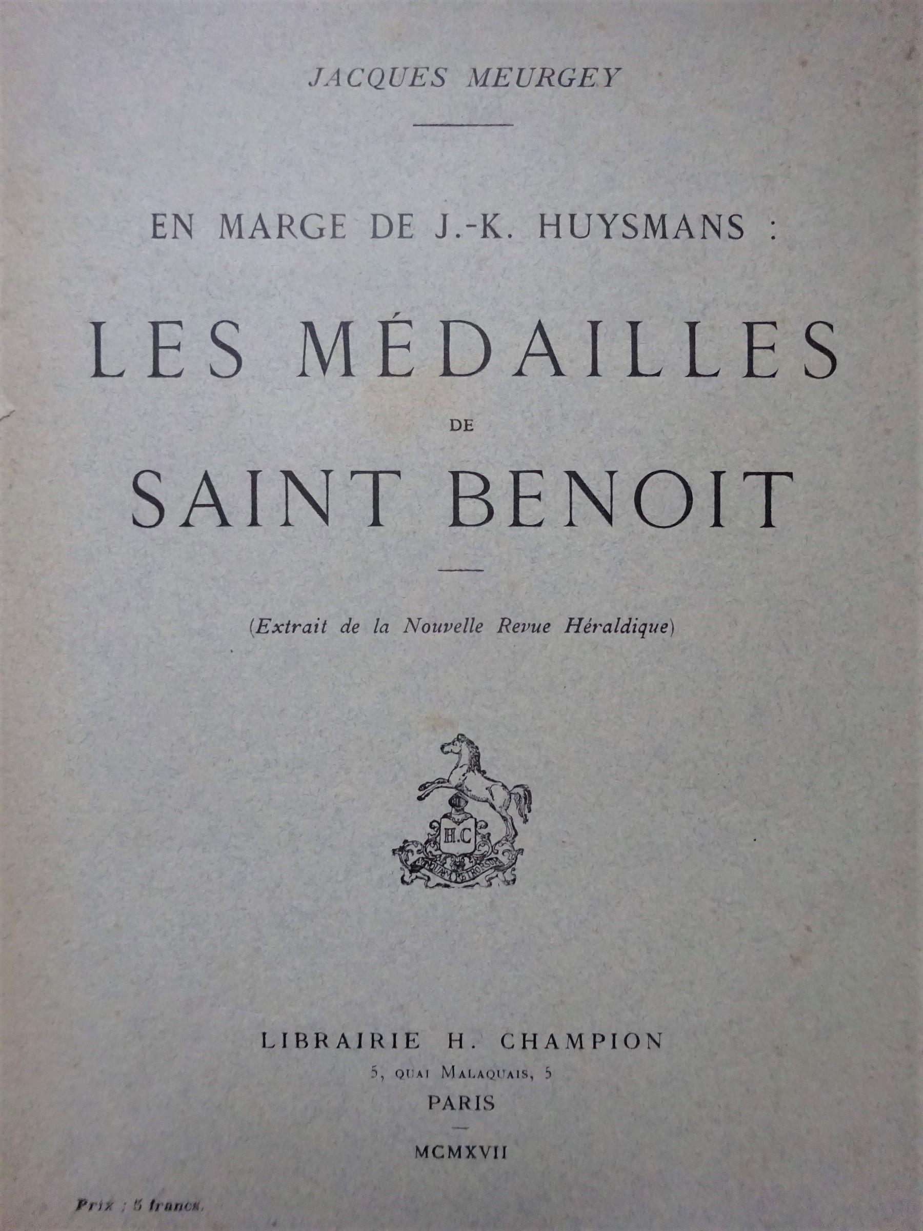 En marge de J.-K.Huysmans : Les médailles de Saint Benoît