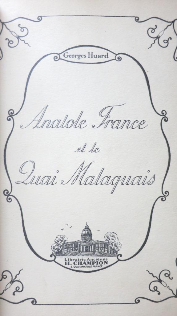 Anatole France et le quai Malaquais