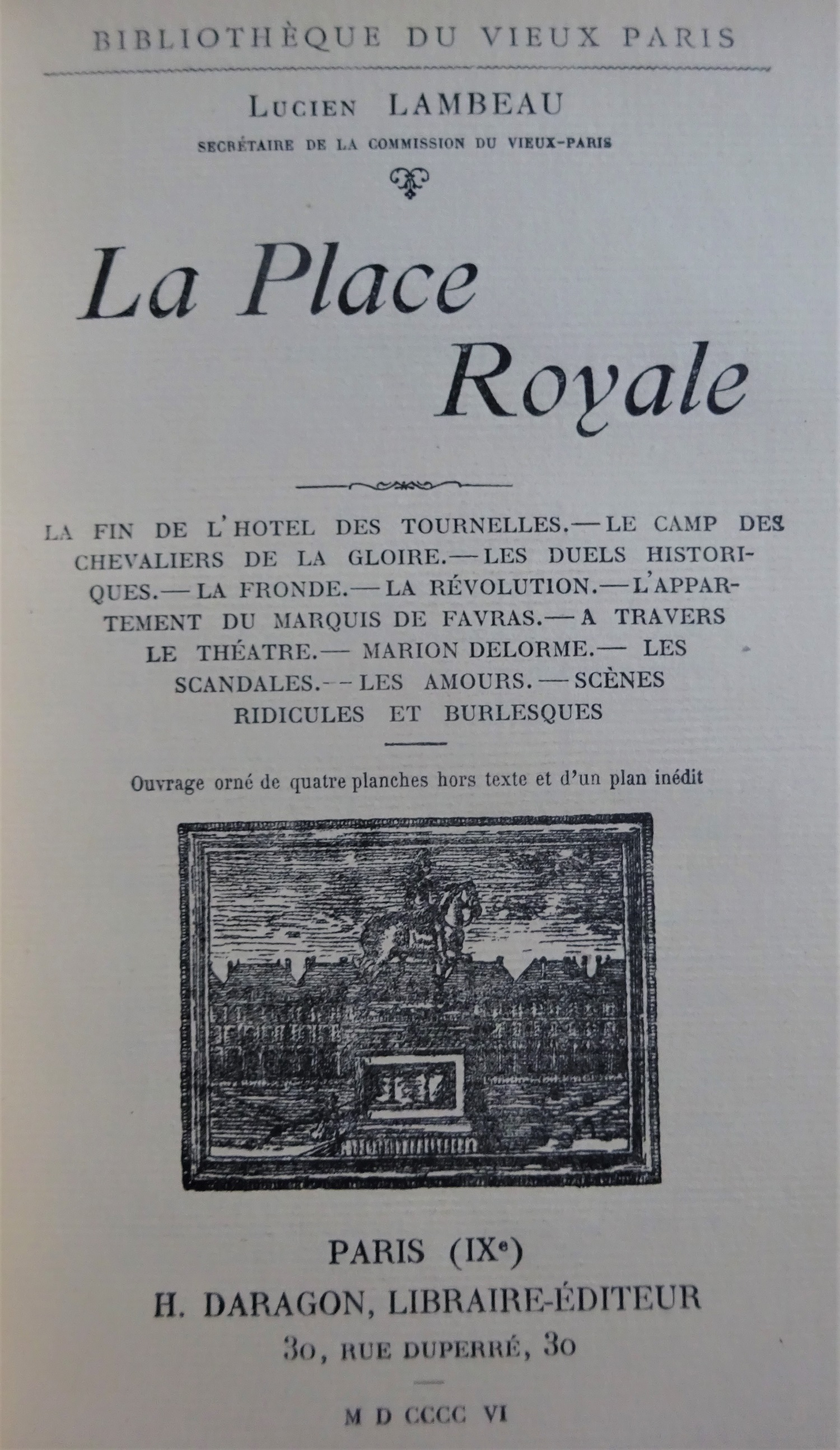 La place Royale la fin de l'hôtel des Tournelles