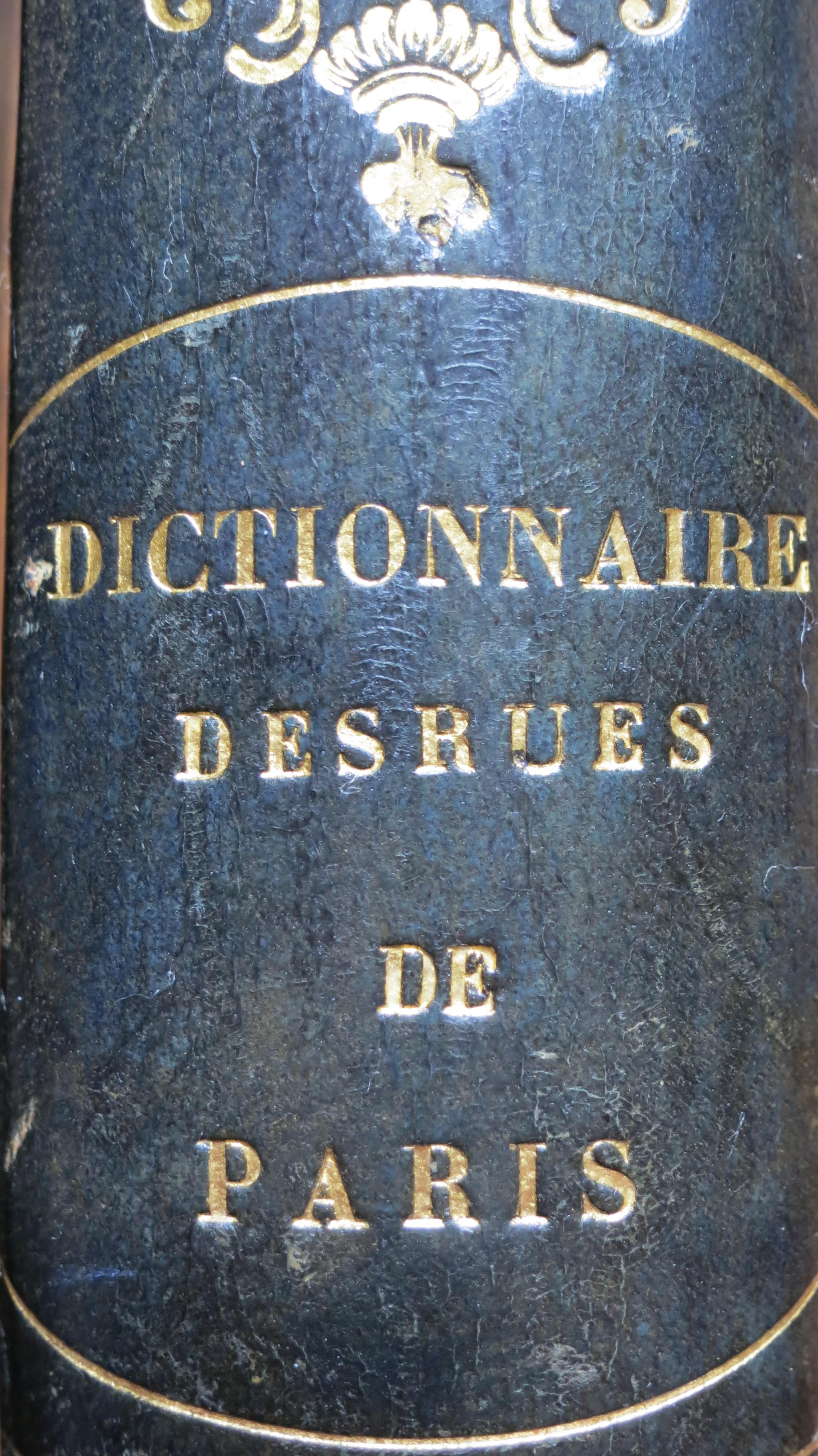 Dictionnaire administratif et historique des rues de Paris et de ses monuments