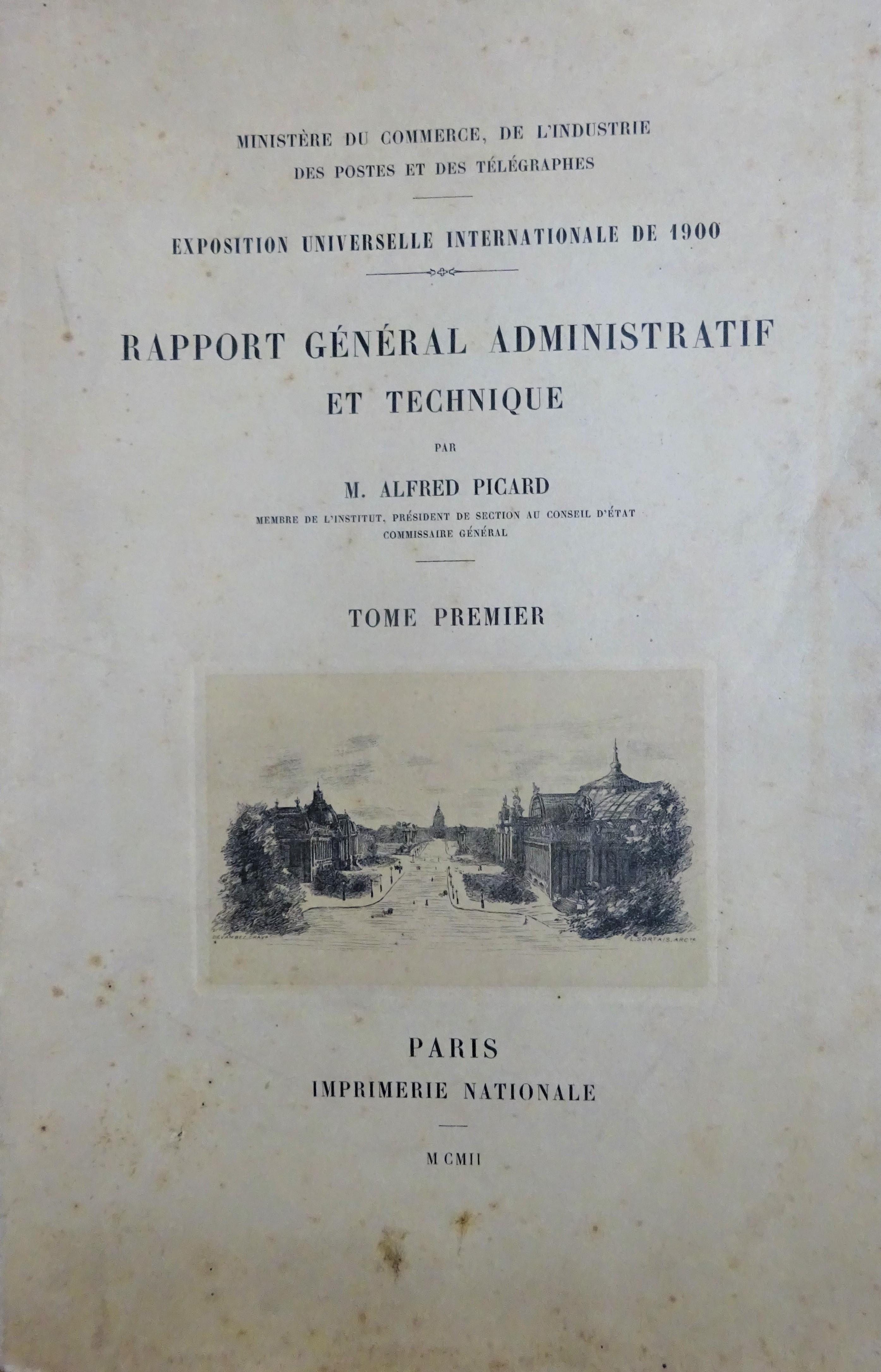 Exposition universelle de 1900. Rapport général administratif et technique