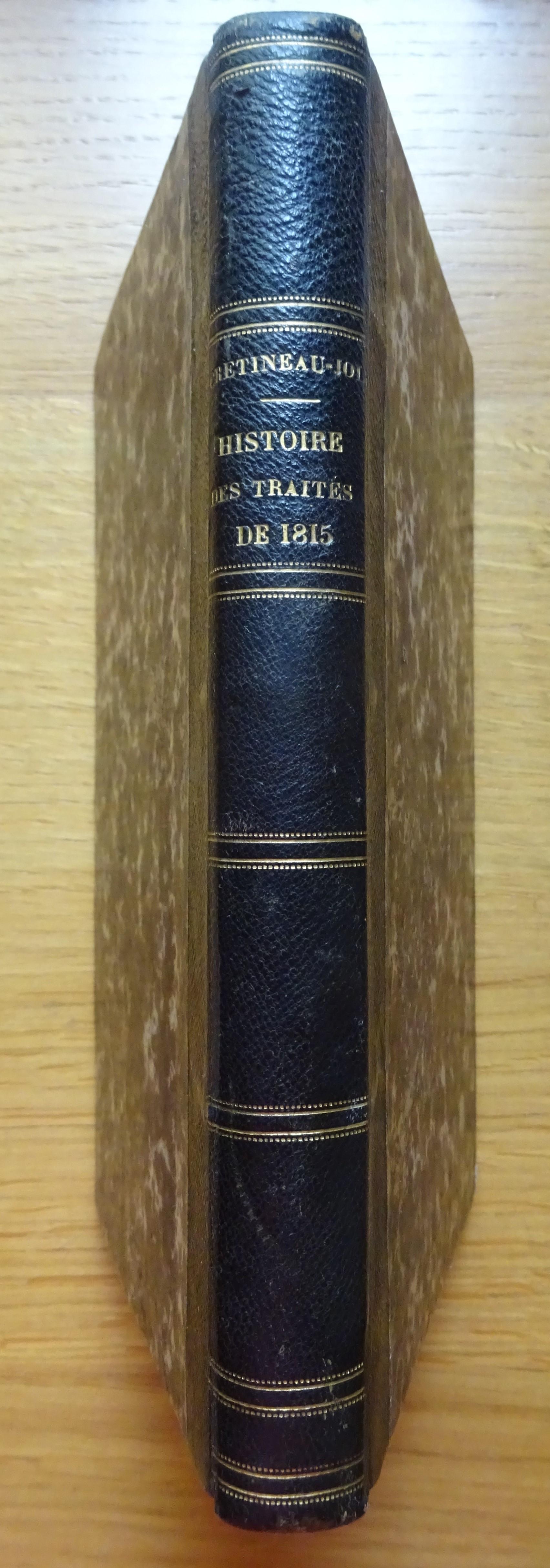 Histoire des traités de 1815 et de leur exécution