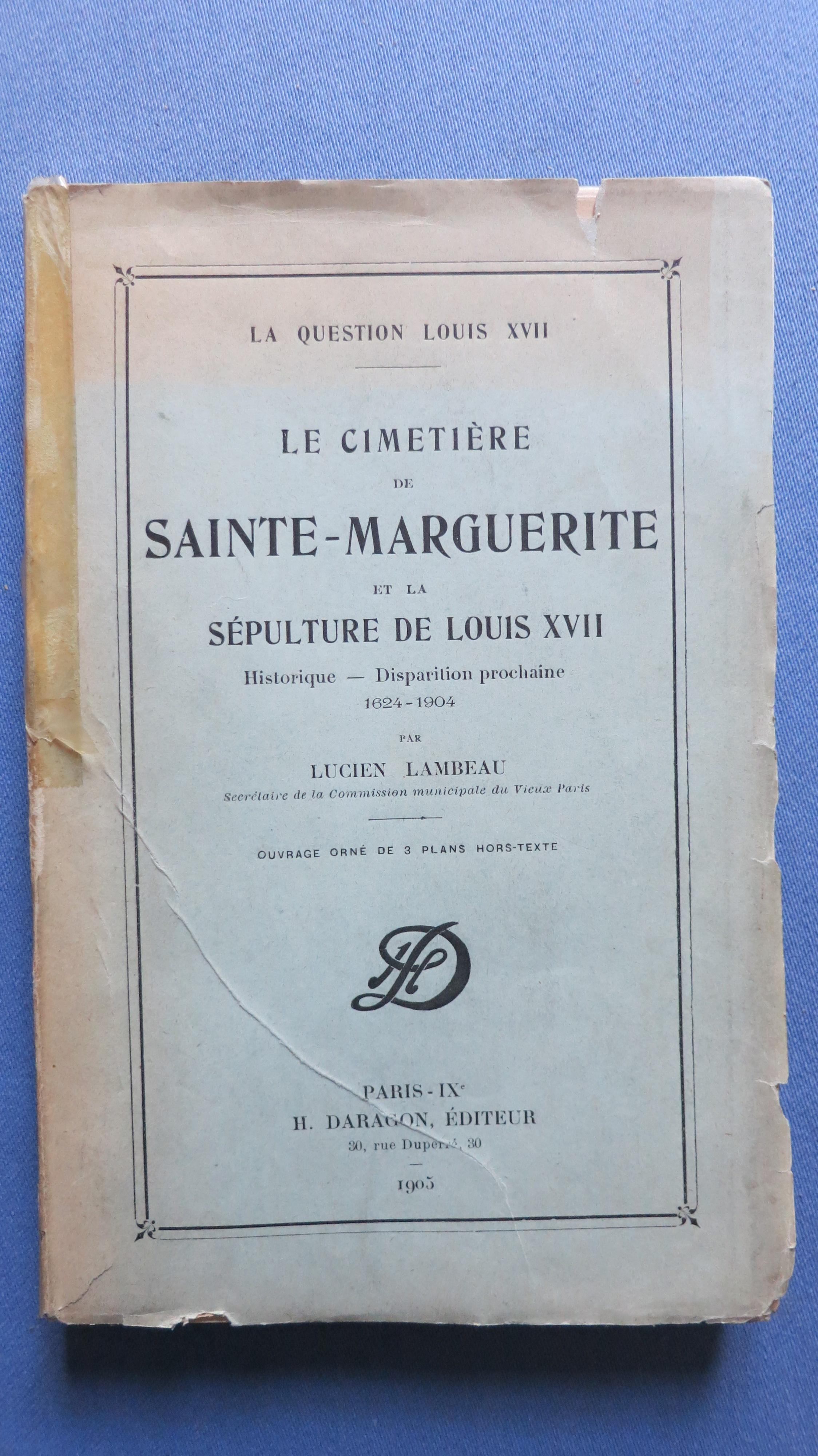 Le cimetière de Sainte-Marguerite et la sépulture de Louis XVII