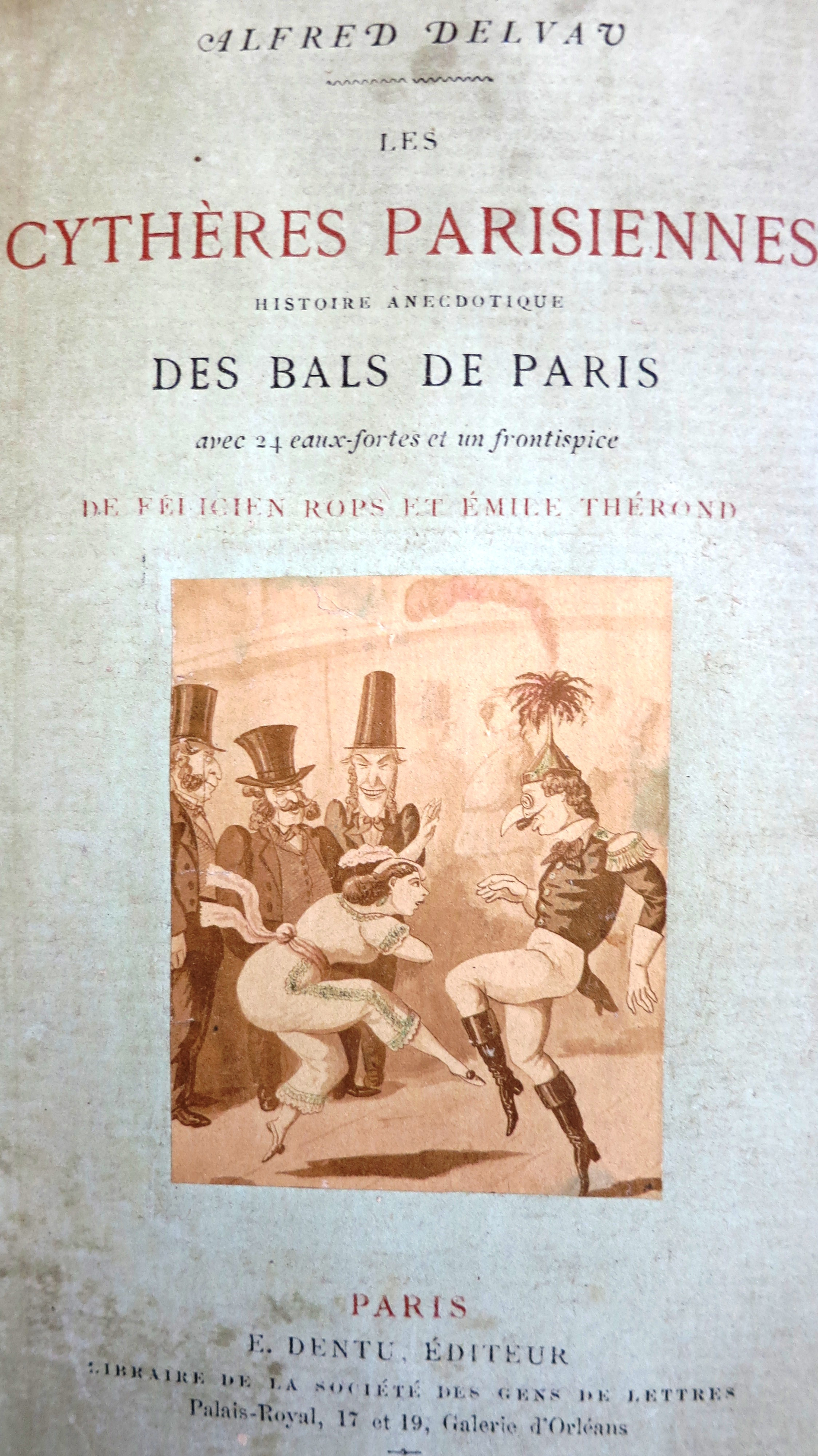 Les Cythères parisiennes. Histoire anecdotiques des Bals de Paris
