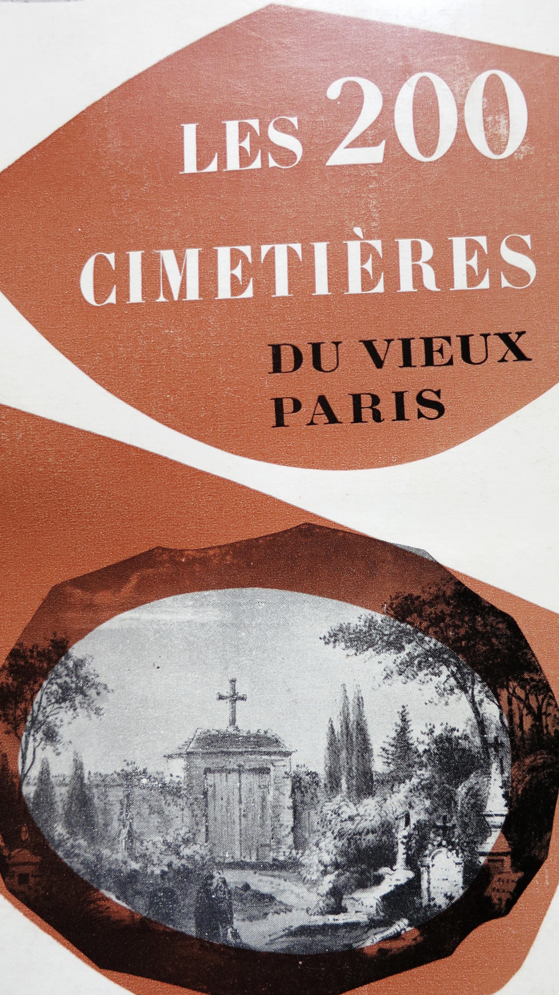 Les 200 cimetières du vieux Paris