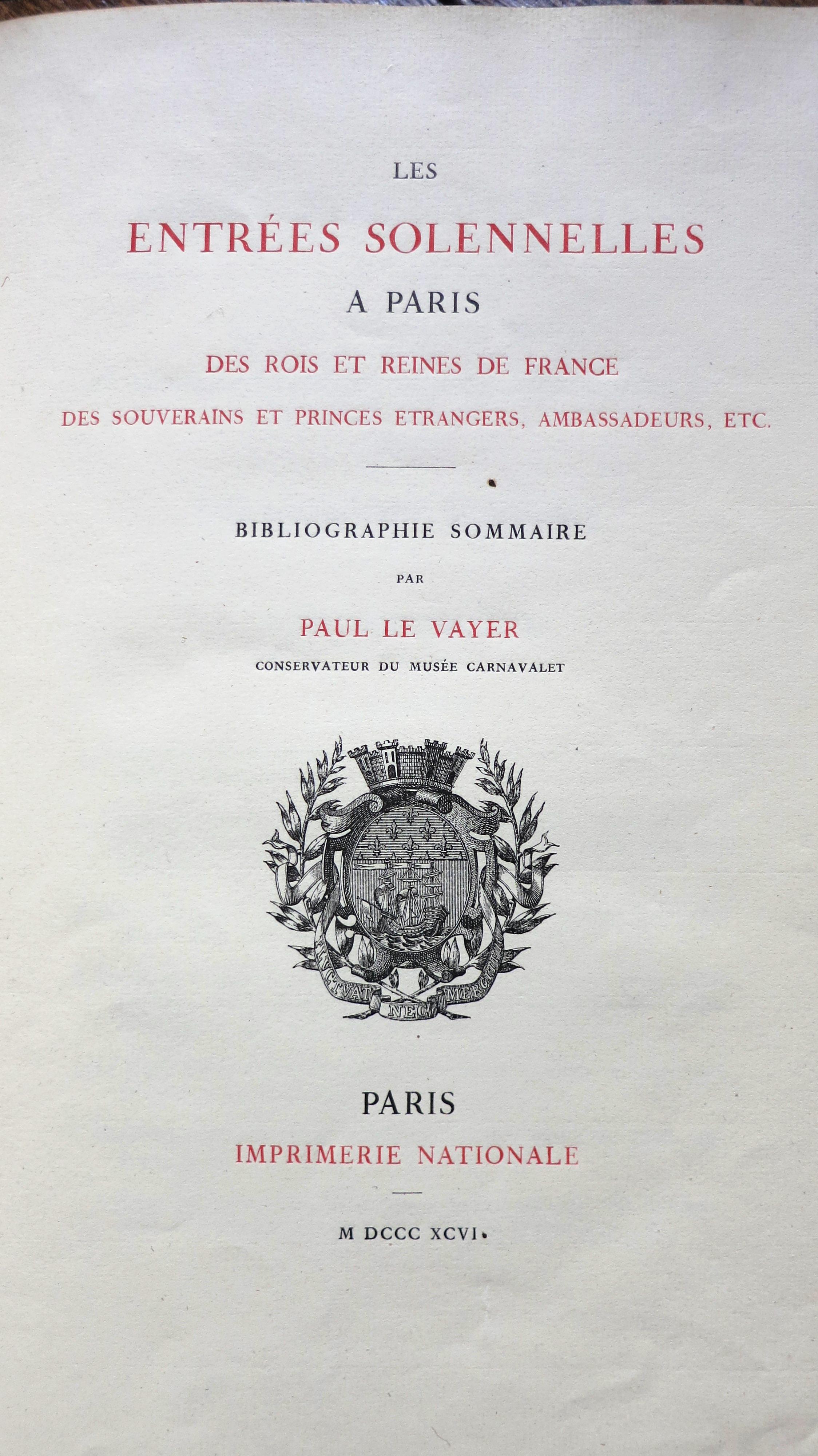 Les entrées solennelles à Paris des rois et reines de France