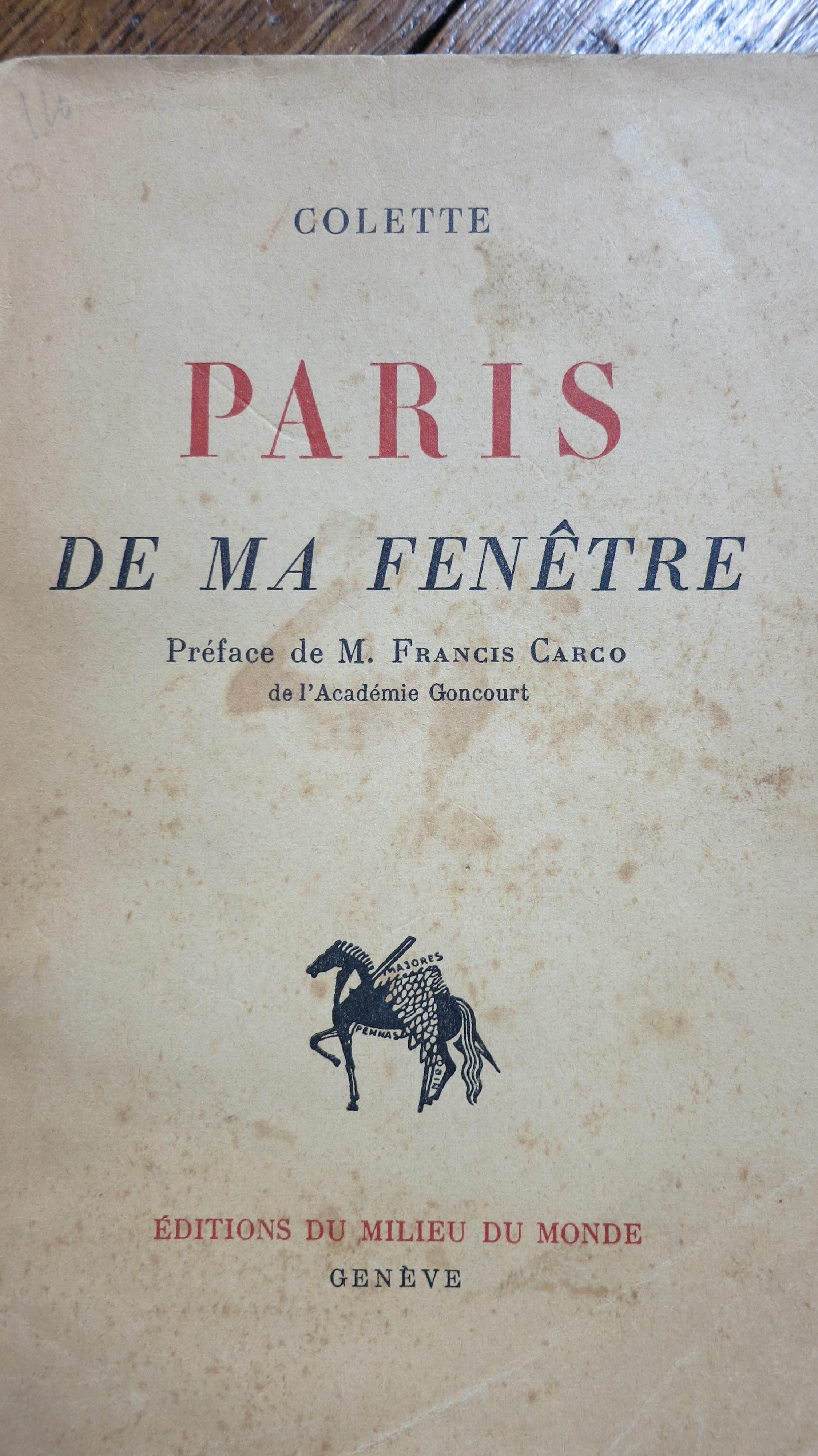 Paris de ma fenêtre Préface de M.Francis Carco
