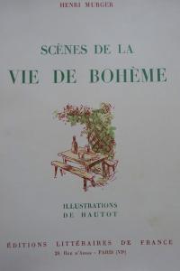 Scènes de la vie de Bohème. Illustrations de Hautot