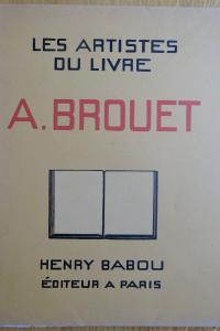Les Artistes du livre.  Auguste Brouet