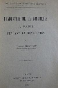 L'industrie de la boucherie à Paris pendant la Révolution Exemplaire relié