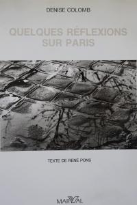 Quelques réflexions sur Paris