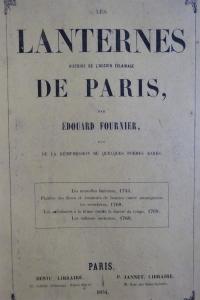 Les Lanternes Histoire de l'ancien éclairage de Paris