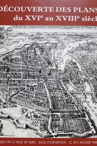 A la découverte des plans de Paris du XVIe au XVIIIe siècle
