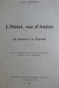 L'Hôtel, rue d'Anjou où mourut La Fayette