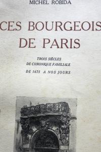 Ces bourgeois de Paris Trois siècles de chronique familiale