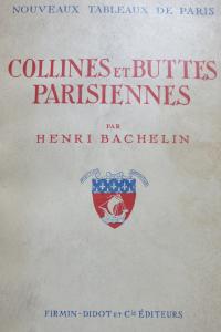 Nouveaux tableaux de Paris. Collines et Buttes parisiennes