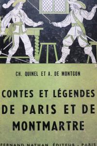 Contes et légendes de Paris et de Montmartre