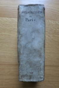 Coutumes de la prevosté et vicomté de Paris. Edition 1665.