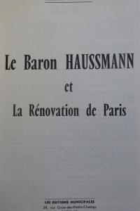 Le Baron Haussmann et la Rénovation de Paris