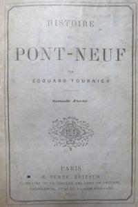 Histoire du Pont-Neuf en deux parties