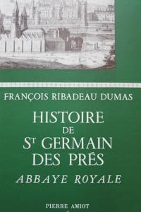 Histoire de Saint Germain des Prés Abbaye Royale