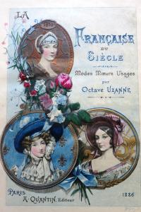 La Française du siècle Modes Moeurs Usages