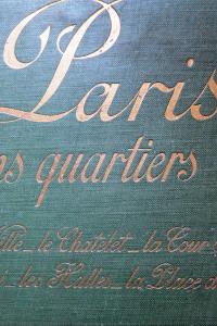 Paris les anciens quartiers L'Hôtel de Ville Le Châtelet