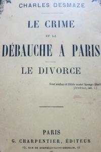Le crime et la débauche à Paris