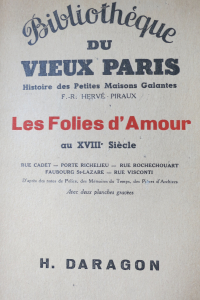 Histoire des Petites Maisons Galantes Les Folies d'Amour au XVIIIe siècle