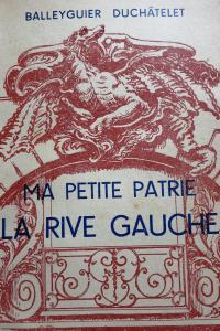 Ma petite patrie la Rive Gauche