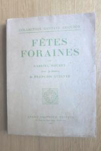 Fêtes foraines. Illustrations de François Quelvée.