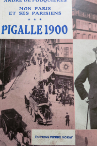 Mon Paris et ses parisiens Pigalle 1900