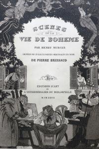 Scènes de la vie de Bohème. Illustrations de Pierre Brissaud.
